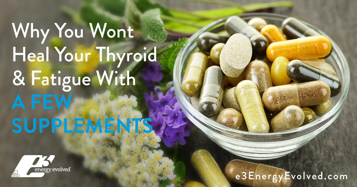 thyroid, fatigue, thyroid disease, adrenal fatigue, chronic fatigue, supplements, clinical nutrition, functional nutrition, functional medicine, natural health