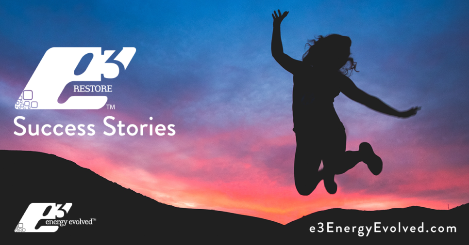 e3-Energy-Evolved-Blog-Restore-Success-Stories